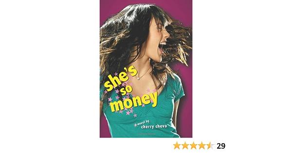 She S So Money Cheva Cherry 9780061288555 Amazon Com Books Discover new books on goodreads. she s so money cheva cherry