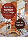 img - for Hospital and Healthcare Facility Design (Third Edition) book / textbook / text book