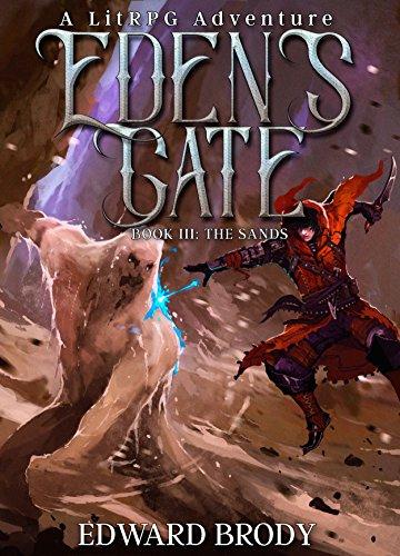 Eden's Gate: The Sands: A LitRPG Adventure cover