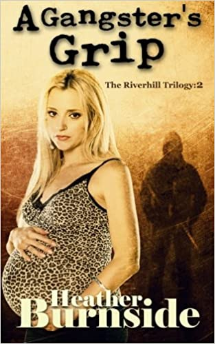 Book A Gangster's Grip: The Riverhill Trilogy: Book 2: Volume 2
