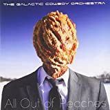 All Out of Peaches by Galactic Cowboy Orchestra (2013-08-03)