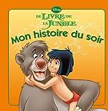 Le livre de la jungle, MON HISTOIRE DU SOIR
