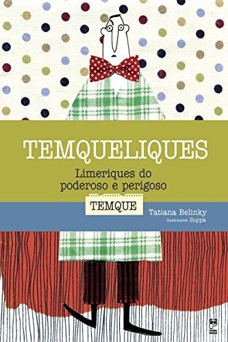Temqueliques - Limeriques do poderoso e perigoso Temque