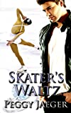 Skater's Waltz (The MacQuire Women Series)