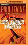Last Chance Lassiter (Jake Lassiter Legal Thrillers)