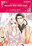 Pregnant with a Royal Baby!: A dreamy royal romance (Harlequin Comics) (The Princes of Xaviera Book 1)