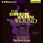 The Million-Dollar Wound: Nathan Heller, Book 3 | Max Allan Collins