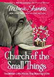 #10: Church of the Small Things: The Million Little Pieces That Make Up a Life