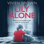 Lily Alone | Vivien Brown