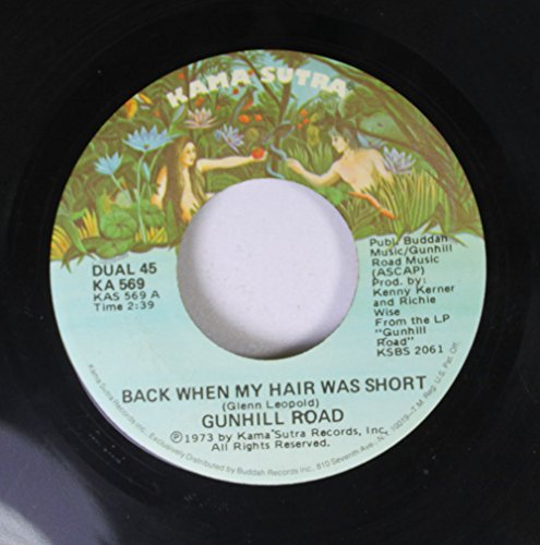 Price comparison product image Gunhill Road 45 RPM Back When My Hair Was Short / We Can't Ride the Roller Coaster Anymore