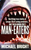 Man-Eaters, Michael Bright, 0312981562