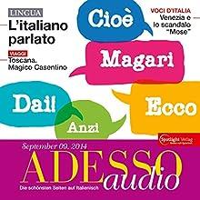 ADESSO audio - L'italiano parlato. 9/2014: Italienisch lernen Audio - Das gesprochene Italienisch Hörbuch von div. Gesprochen von: div.