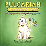 Bulgarian Children s Book: Learn Counting in Bulgarian by Coloring