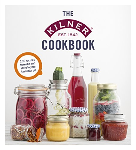 The Kilner Cookbook by Kilner