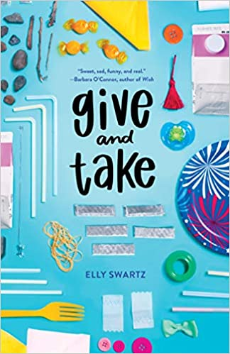 Give and Take: Elly Swartz: 9780374308216: Amazon com: Books