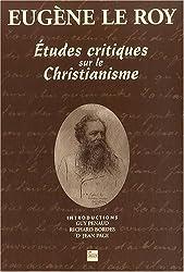 Etudes critiques sur le christianisme