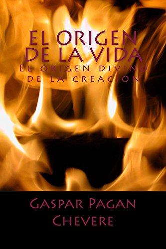 Descargar Libro El Origen De La Vida Gaspar Pagan