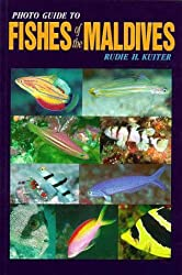 By Rudie H. Kuiter - Photo Guide to Fishes of the Maldives (Atoll Editions)