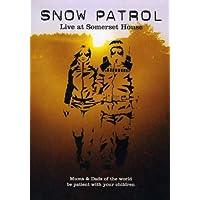 SNOW PATROL 2004: LIVE AT SOMERSET HOUSE