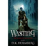 Wasting: The Book of Maladies