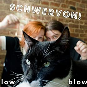 Schwervon! - Low Blow