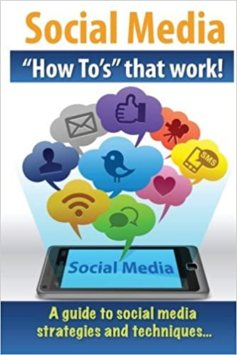 Book Social Media How To's that work! by J B Giles (2012-08-02)