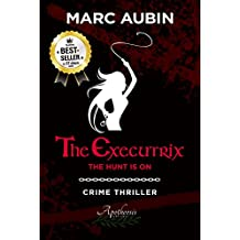 The Executrix: The hunt is on