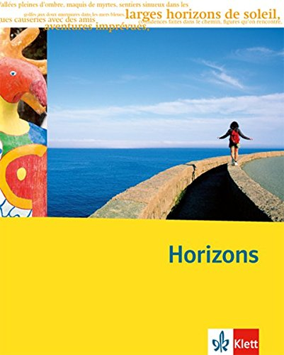 Horizons - Oberstufe / 11./12. Klasse bei G8 / 12./13. Klasse bei G9: Horizons - Oberstufe / Schülerbuch: 11./12. Klasse bei G8 / 12./13. Klasse bei G9