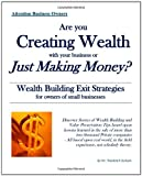Are you creating wealth with your business or just making Money?, Theodore Burbank, 1935616005
