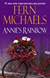 Annie's Rainbow, Fern Michaels, 0821781316