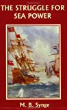 The Struggle for Sea Power (Yesterday's Classics), M. B. Synge, 1599150166