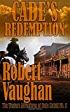 img - for Cade's Redemption (The Western Adventures of Cade McCall) (Volume 3) book / textbook / text book
