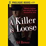 A Killer is Loose | Gil Brewer