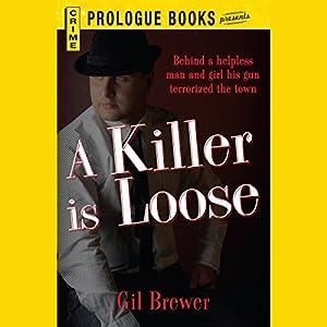 A Killer is Loose Audiobook