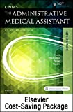 Kinn's the Administrative Medical Assistant - Text, Study Guide, and SimChart for the Medical Office Package 13th Edition