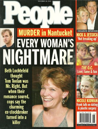 Murder in Nantucket, Massachusetts, Beth Lochtefeld and Tom Toolan, Nicole Kidman, The O.C., Nick Lachey and Jessica Simpson - November 15, 2004 People Magazine