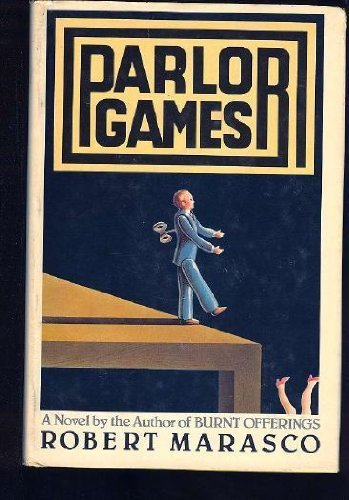 Parlor Games by Marasco, Robert published by Delacorte Pr Hardcover