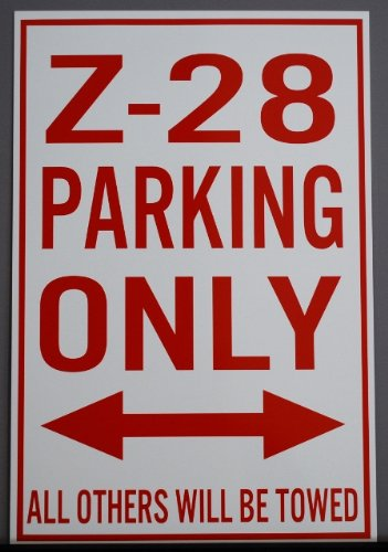 Motown Automotive Design METAL STREET SIGN Z-28 PARKING ONLY 12 X 18 Fits Chevrolet