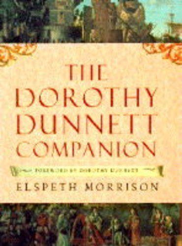 The Dorothy Dunnett Companion illustrated Edition by Morrison, Elspeth published by Michael Joseph Ltd (1994)