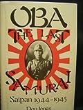 Oba, the Last Samurai, Don Jones, 089141245X