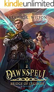 Dawnspell: A Tale of Fantasy and Magic (Bridge of Legends Book 2) (English Edition)