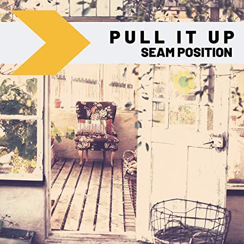 Pull It Up - Pull Seam
