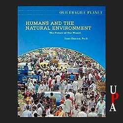 Humans and the Natural Environment
