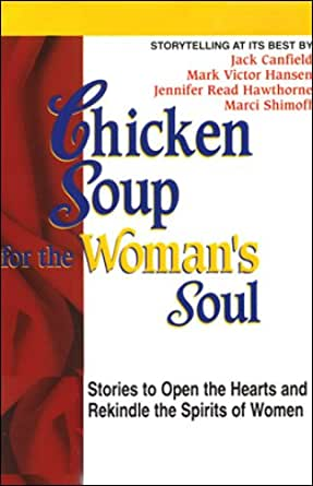 Amazon.com: Chicken Soup for the Woman's Soul: Stories to