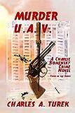 Murder U.A.V. (A Charlie Komensky Novel)