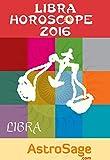 Libra Horoscope 2016 By AstroSage.com: Libra Astrology 2016
