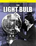 The Light Bulb (Tales of Invention)