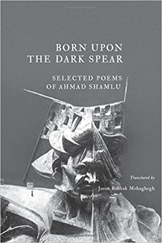 Image result for Ahmad Shamlu, Born Upon the Dark Spear,