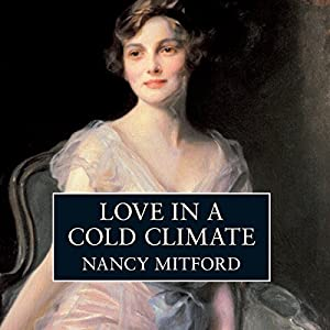 Love in a Cold Climate Audiobook