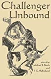 img - for Challenger Unbound by Michael R Brush (2015-05-17) book / textbook / text book